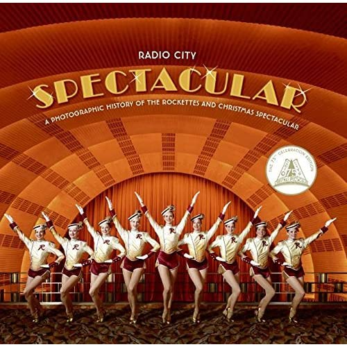 [(Radio City Spectacular: A Photographic History of the Rockettes and Christmas Spectacular )] [Author: James Porto] [Dec-2007]