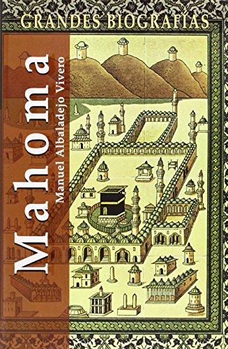 Mahoma (Grandes Biografias/Great Biographies (Spanish)) por Carter Scott