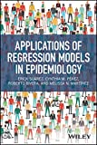 Applications of Regression Models in Epidemiology (English Edition)