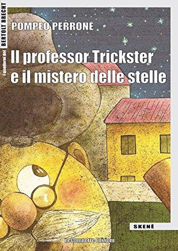 Il professor Trickster e il mistero delle stelle
