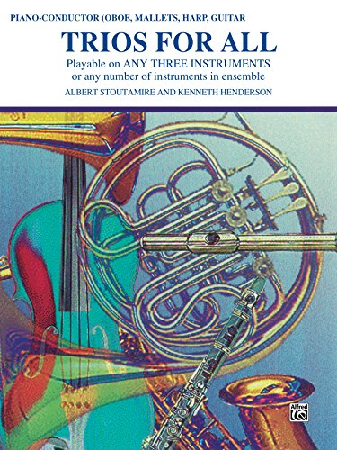 Trios for All: Piano, Conductor, Oboe or Bells Part (English Edition)