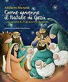 Come avvenne il Natale di Gesù nei racconti di chi lo incontrò da piccolo