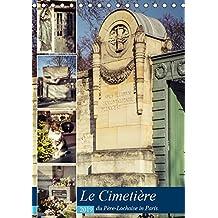 Le Cimetière du Père-Lachaise in Paris (Tischkalender 2019 DIN A5 hoch): Père-Lachaise ist der größte Friedhof von Paris und zugleich die erste als ... (Monatskalender, 14 Seiten ) (CALVENDO Orte)