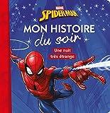 SPIDERMAN - Mon Histoire du Soir - Un nuit très étrange: Une nuit très étrange...