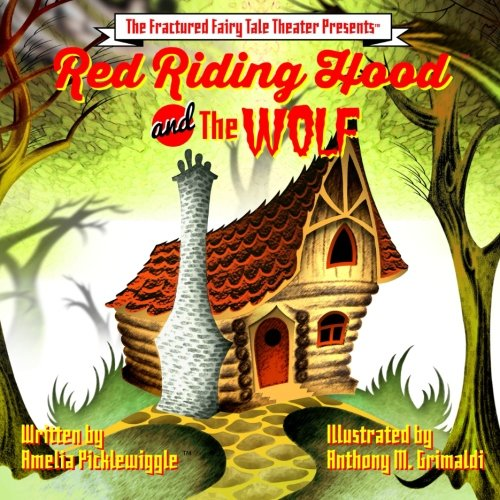 the Wolf (Fractured fairytale SeriesTM, Band 1) ()