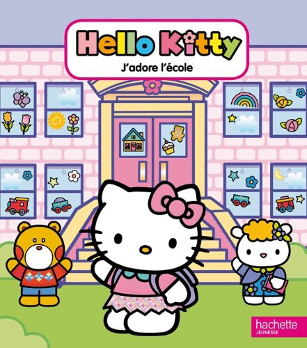 Hello Kitty : J'adore l'école