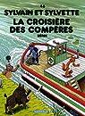 Sylvain et Sylvette, Tome 46 : La croisière des compères par Bérik