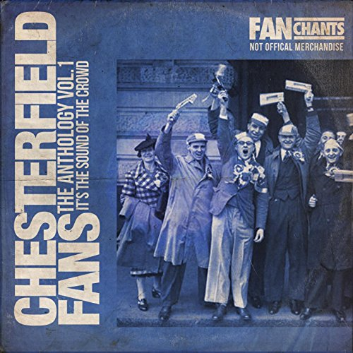 Chesterfield Fans Anthology I 2nd Edition
