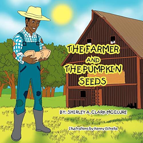 THE FARMER AND THE PUMPKIN SEEDS