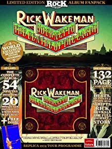 Classic Rock Presents: Rick Wakeman s Journey to the Centre of the Earth