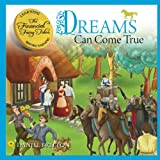 The Financial Fairy Tales: Dreams Can Come True