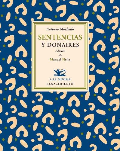 Sentencias Y Donaires (A la mínima) por Manuel Neila