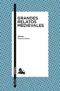 Grandes relatos medievales: Edición de Nemesio Martín par  Varios autores