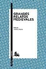 Grandes relatos medievales: Edición de Nemesio Martín