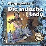 Die indische Lady (Hörgespinste 7)