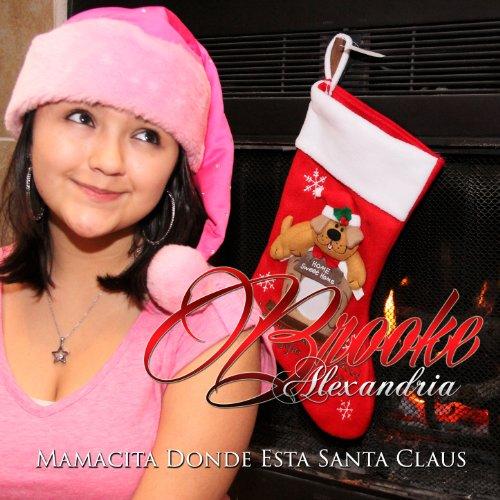 Mamacita Donde Esta Santa Claus Von Brooke Alexandria Bei