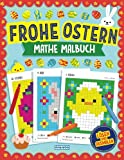 Frohe Ostern Mathe Malbuch: Pixel-Kunst für Kinder: Übungsaufgaben für Addition, Subtraktion, Multiplikation und Division (Ostern-Rätselbuch für Kinder) - Gameplay Publishing