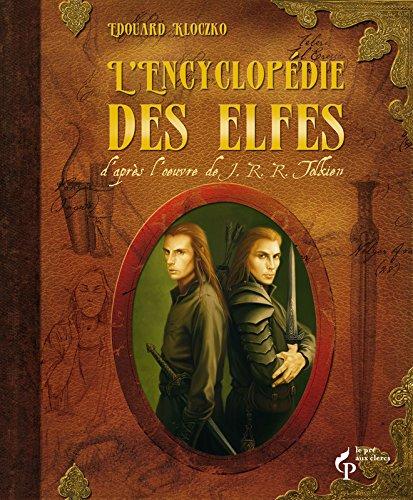 L'encyclopédie des elfes d'apr�...