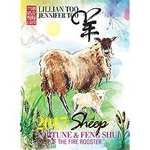Fortune & Feng Shui 2017 SHEEP (English Edition)