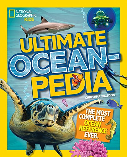 Ultimate Oceanpedia: The Most Complete Ocean Reference Ever (Ultimate ) por Christina Wilsdon