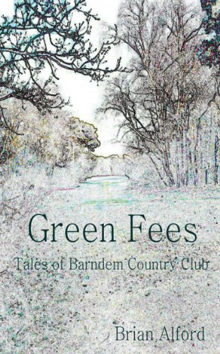 Green Fees - Tales of Barndem Country Club por Brian Alford