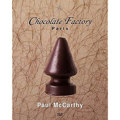 Paul McCarthy chocolate factory Paris, vol. 2