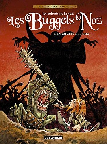 Les Buggels Noz, Tome 2 : La guerre des noz