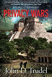 Privacy Wars: A Cybertech Thriller (English Edition)