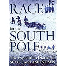 [The Race for the South Pole: In Their Own Words] (By: Roland Huntford) [published: December, 2010]