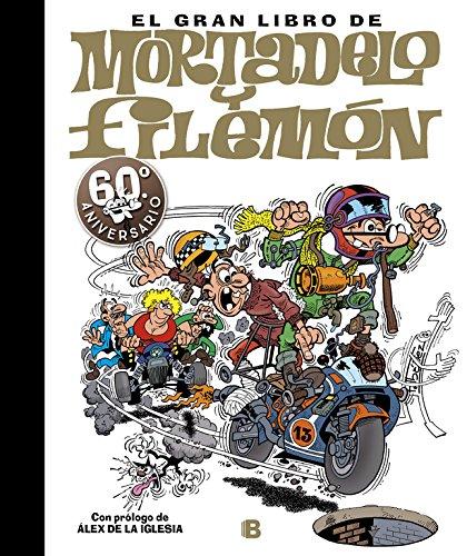 El gran libro de Mortadelo y Filemón: 60ª  aniversario (Bruguera Clásica) por Francisco Ibáñez