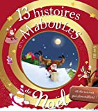 13 histoires maboules de Noël et de rennes qui s'emmèlent (French Edition)