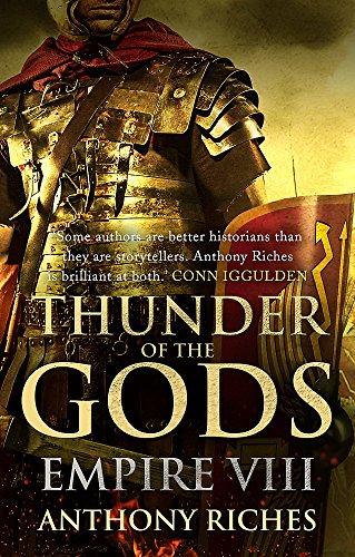 Thunder of the Gods: Empire VIII (Empire series) por Anthony Riches
