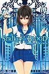 Strike the Blood, Vol. 4: Labyrinth o...