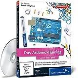 Das Arduino-Training - Sehen wie's geht! (PC+Mac+Linux) - Ramin Soleymani
