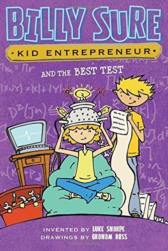 Billy Sure Kid Entrepreneur and the Best Test por Luke Sharpe