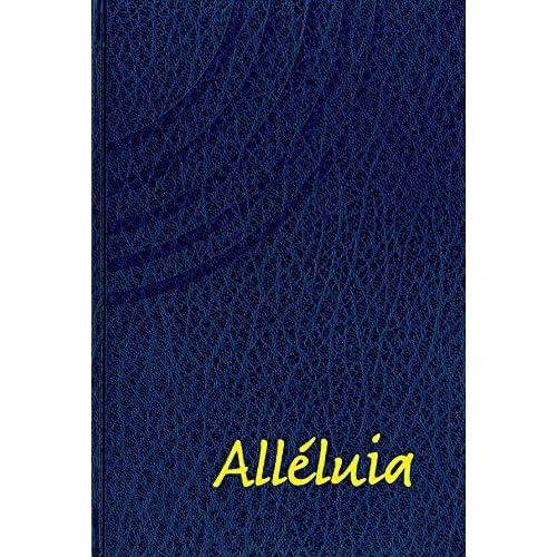 Alleluia. Recueil de Cantiques (3e ed.)