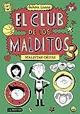 Malditas chicas: El club de los malditos 3