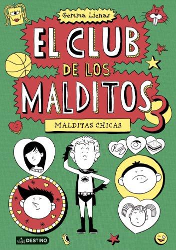 El Club De Los Malditos 3. Malditas Chicas