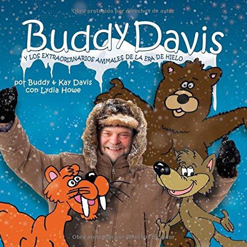 Buddy Davis' Cool Critters of the Ice Age por Buddy Davis
