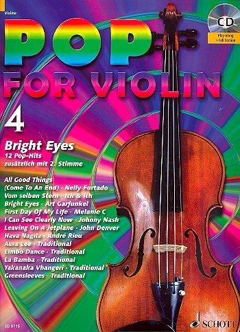 Pop for Violin Band 4 inkl. CD - 12 tolle Songs von Nelly Furtado, Ich + Ich u.a. für 1-2 Geigen arrangiert (Noten)