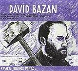 Songtexte von David Bazan - Fewer Moving Parts
