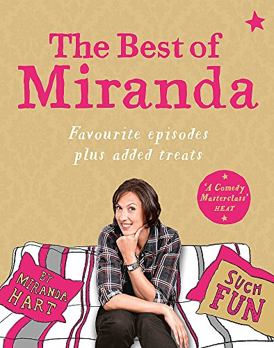 The Best of Miranda: Favourite episodes plus added treats - such fun! por Miranda Hart