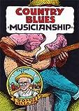 Country Blues Musicianship [2 DVD] [Edizione: Regno Unito]
