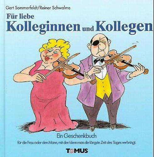 Tomus Verlag Für liebe Kolleginnen und Kollegen: Ein Geschenkbuch (Tomus Glückwunschbücher)