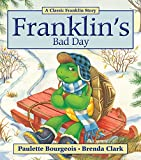 Franklin's Bad Day (Classic Franklin Stories)