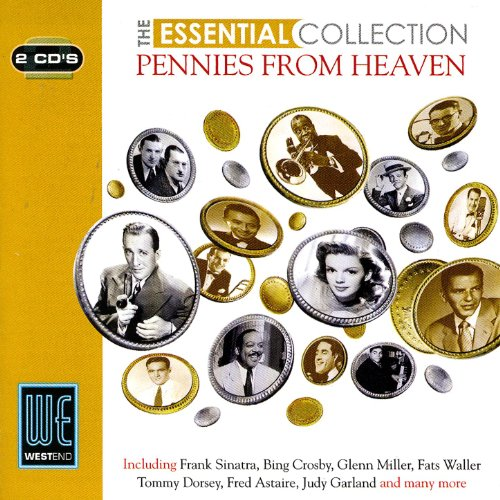 Pennies From Heaven - The Esse...