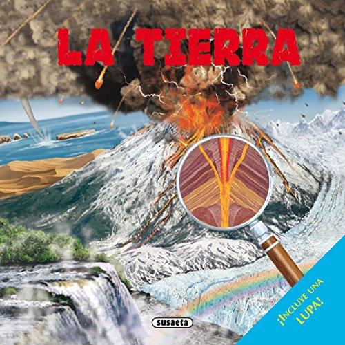 La tierra (Libros con lupa) por Susaeta Ediciones S A