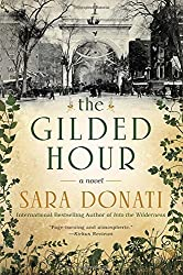 The Gilded Hour by Sara Donati (2015-09-01)
