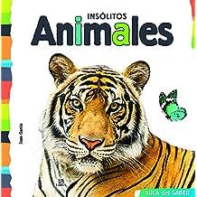 Insólitos Animales (Aula del Saber)