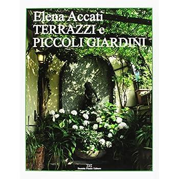Terrazzi E Piccoli Giardini